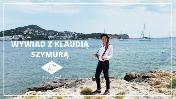 Barmanka mieszkająca na Ibizie- wywiad z Klaudią Szymurą | Her Island