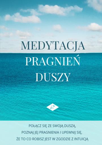 Medytacja Pragnień Duszy + 3 ćwiczenia (Intuicyjne Pisanie)