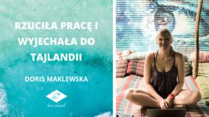 Rzuciła pracę i wyjechała do Tajlandii – Wywiad z Doris Maklewską | Her Island