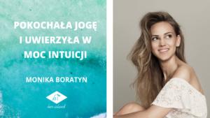 Pokochała jogę i uwierzyła w moc intuicji – Wywiad z Moniką Boratyn | Her Island