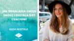 Jak odkryła swoją drogę i została diet coachem? – Wywiad z Kasią Misztelą | Her Island