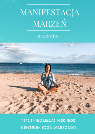 Manifestacja Marzeń – Warsztat w Warszawie 15.12.2019