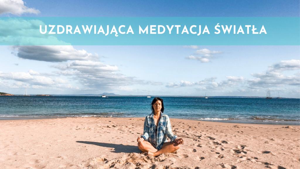Uzdrawiająca Medytacja Światła (Theta Healing) 396hz