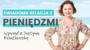 Justyna Kwiatkowska zadbana finansowo - książka - wywiad